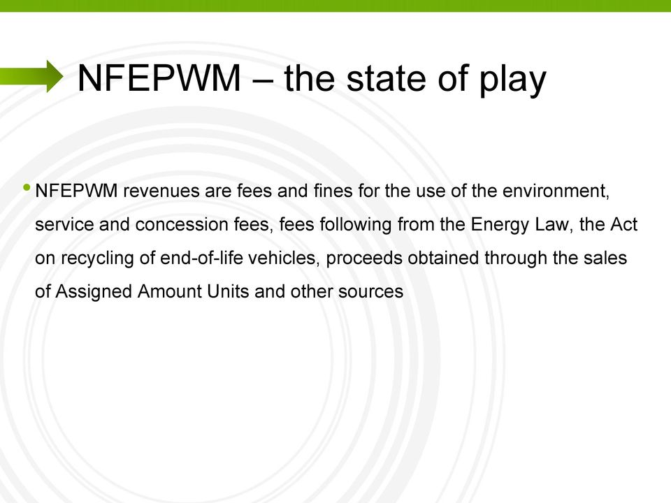 from the Energy Law, the Act on recycling of end-of-life vehicles,
