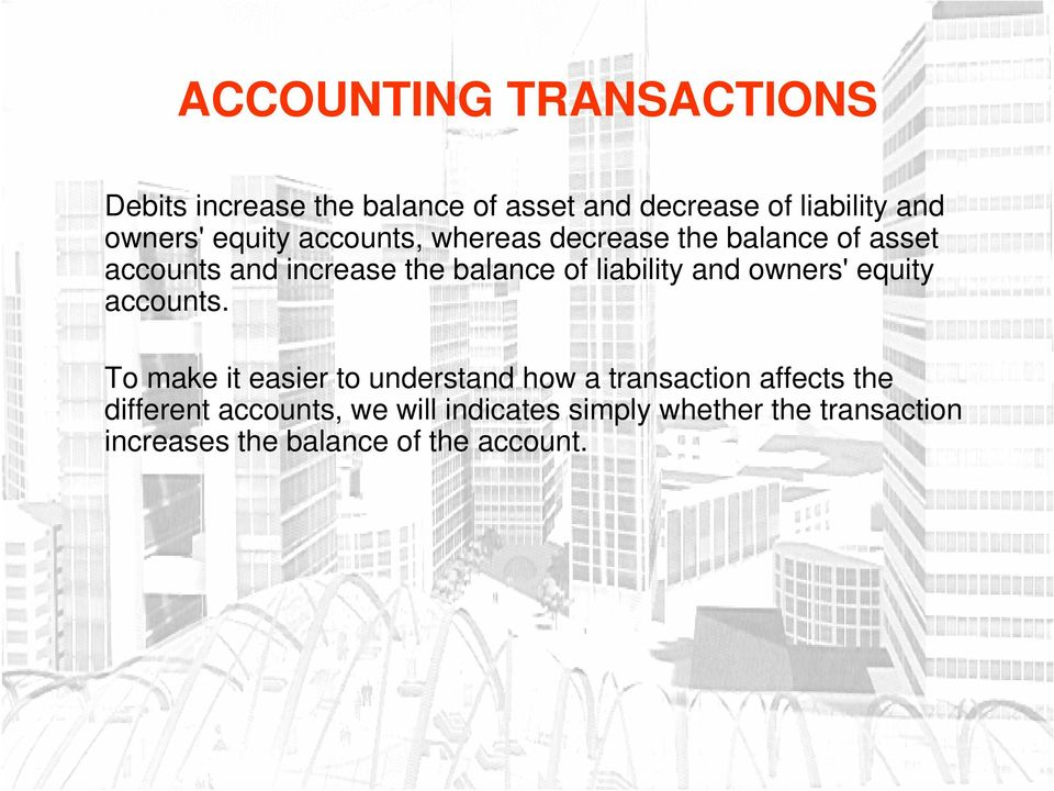 owners' equity accounts.