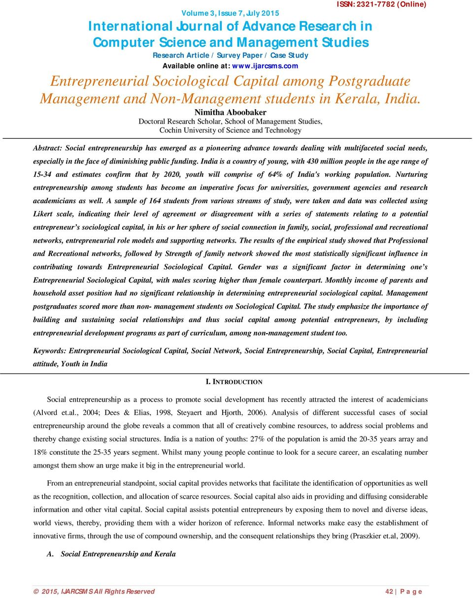 Nimitha Aboobaker Doctoral Research Scholar, School of Management Studies, Cochin University of Science and Technology Abstract: Social entrepreneurship has emerged as a pioneering advance towards