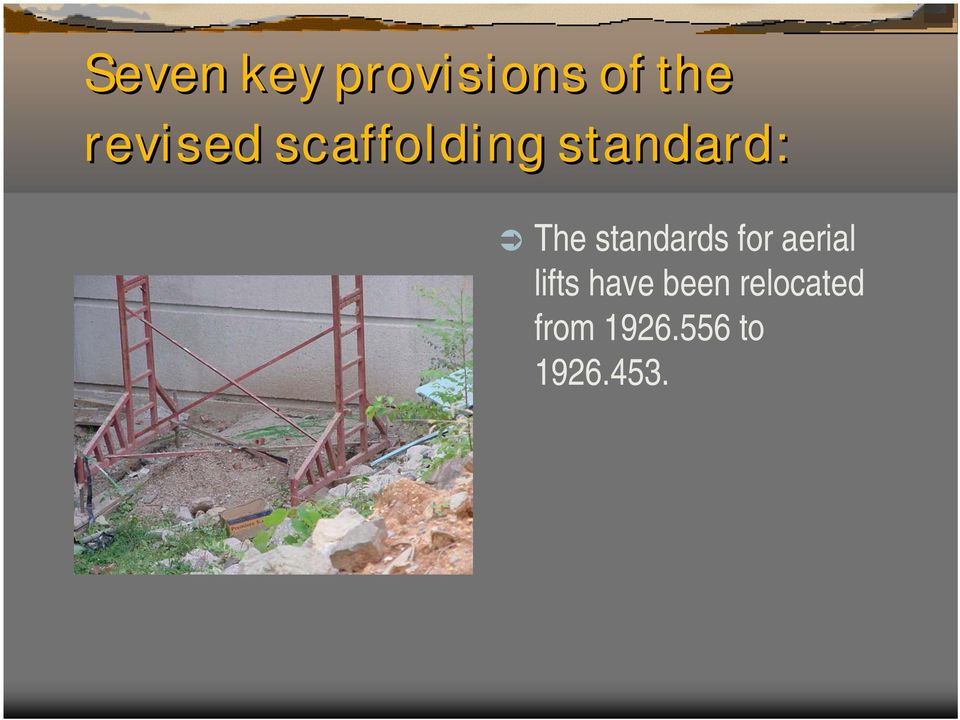 standards for aerial lifts have