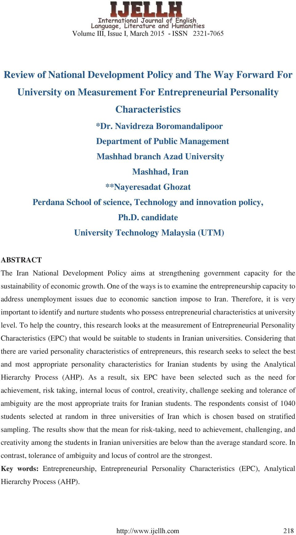 partment of Public Management Mashhad branch Azad University Mashhad, Iran **Nayeresadat Ghozat Perdana School of science, Technology and innovation policy, Ph.D.