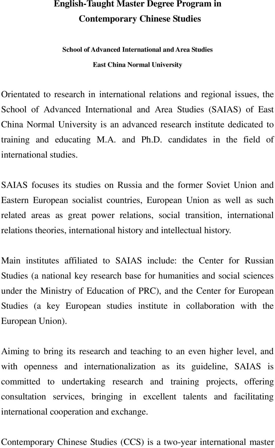 candidates in the field of international studies.