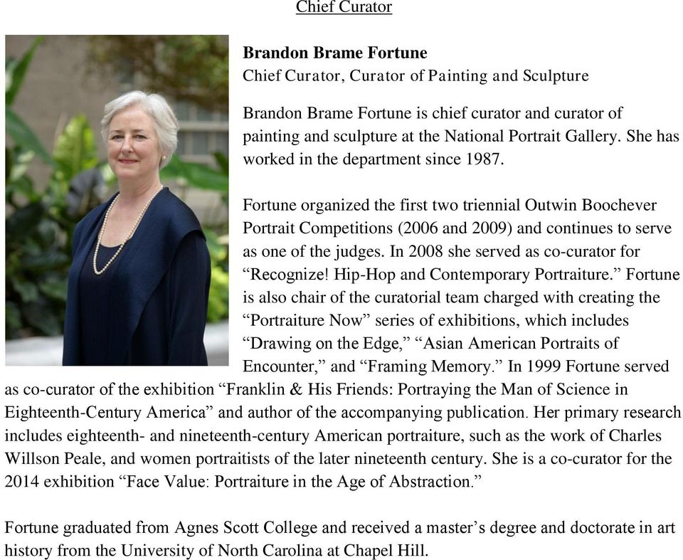 In 2008 she served as co-curator for Recognize! Hip-Hop and Contemporary Portraiture.