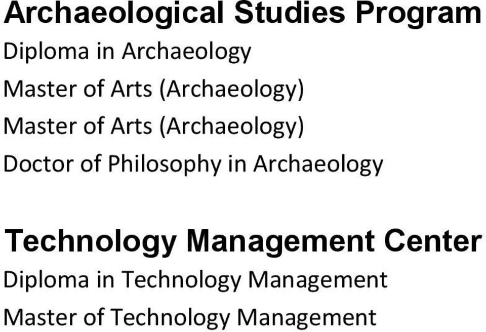Philosophy in Archaeology Technology Management Center