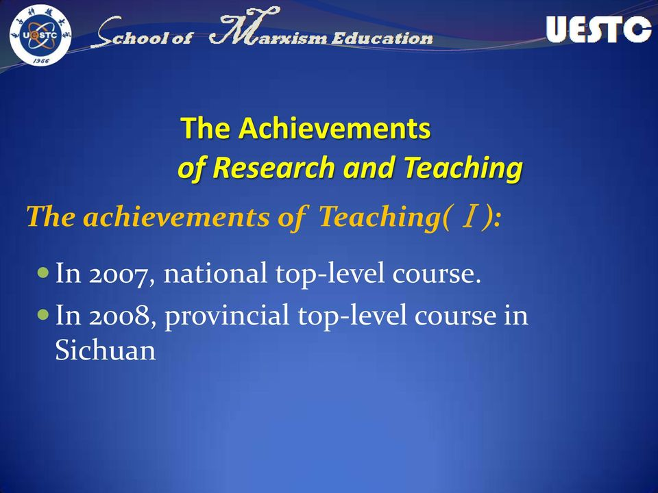 Teaching(Ⅰ): In 2007, national