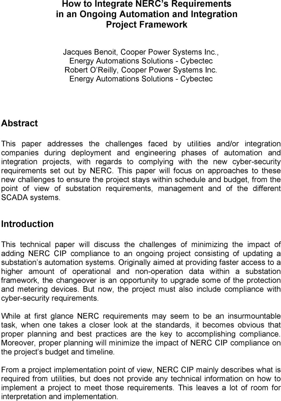 Energy Automations Solutions - Cybectec Abstract This paper addresses the challenges faced by utilities and/or integration companies during deployment and engineering phases of automation and