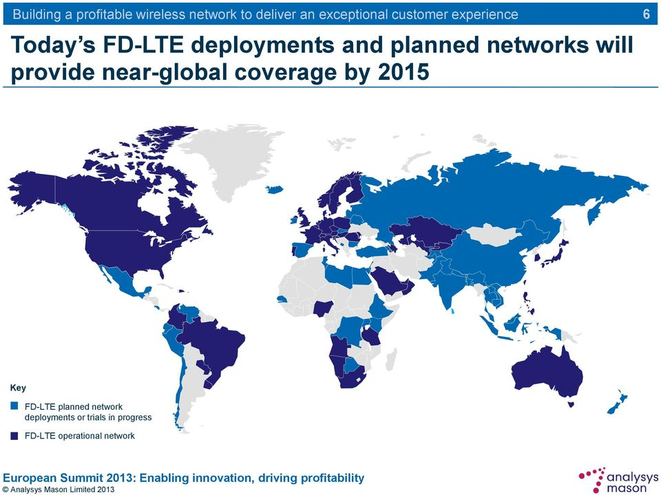 by 2015 6 Key FD-LTE planned network
