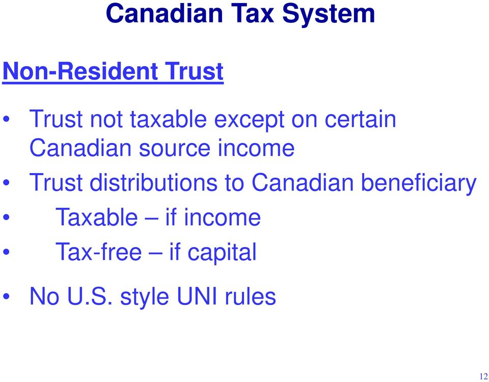 Trust distributions to Canadian beneficiary Taxable