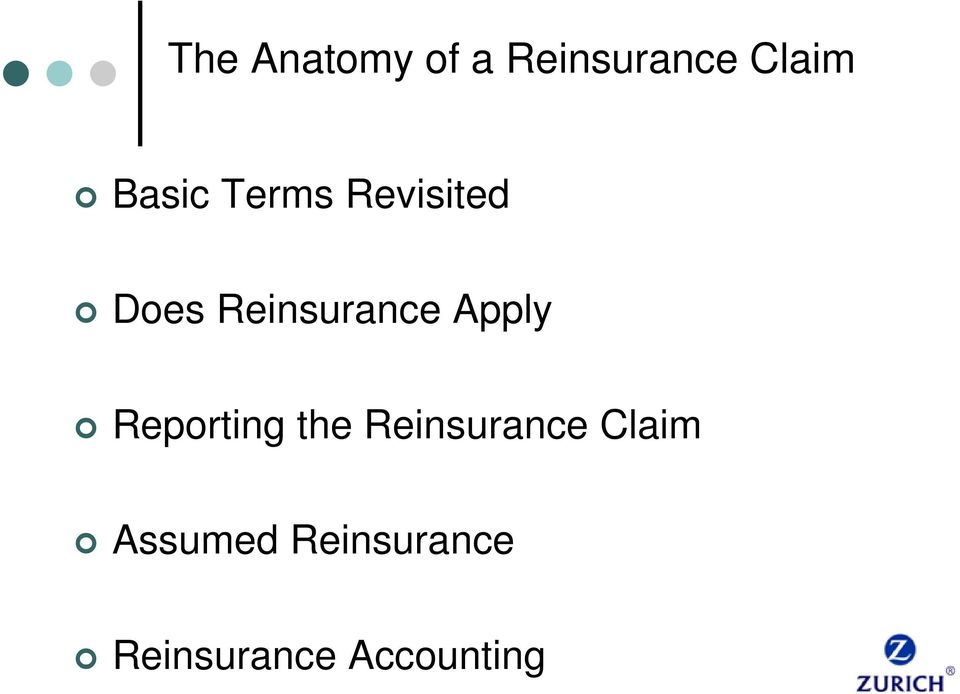 Apply Reporting the Reinsurance Claim