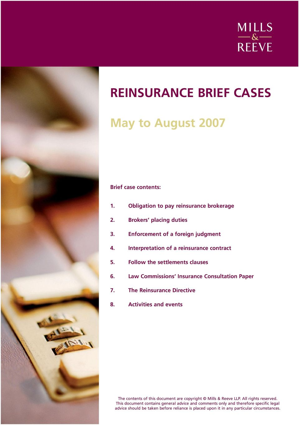 Law Commissions Insurance Consultation Paper 7. The Reinsurance Directive 8.