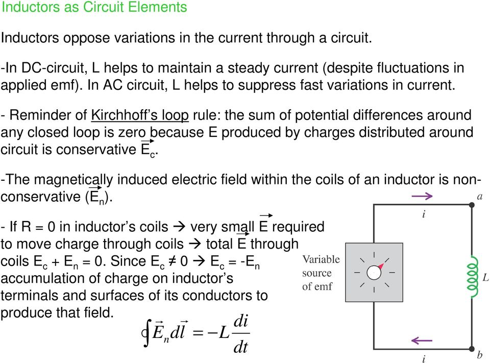 - Reminder of Kirchhoff s loop rule: the sum of potential fferences around any closed loop is zero because E produced by charges stributed around circuit is conservative E c.