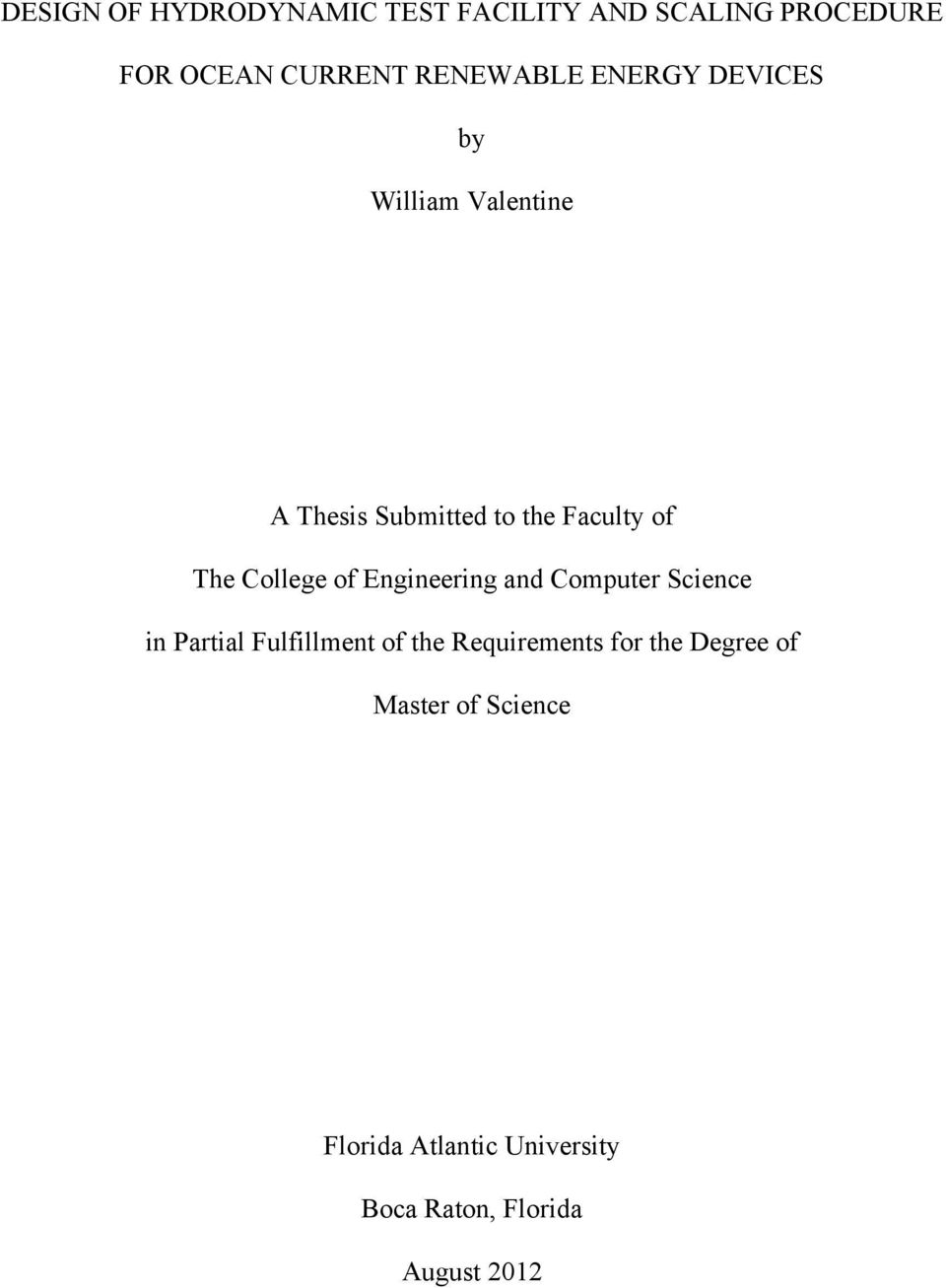 of Engineering and Computer Science in Partial Fulfillment of the Requirements for the