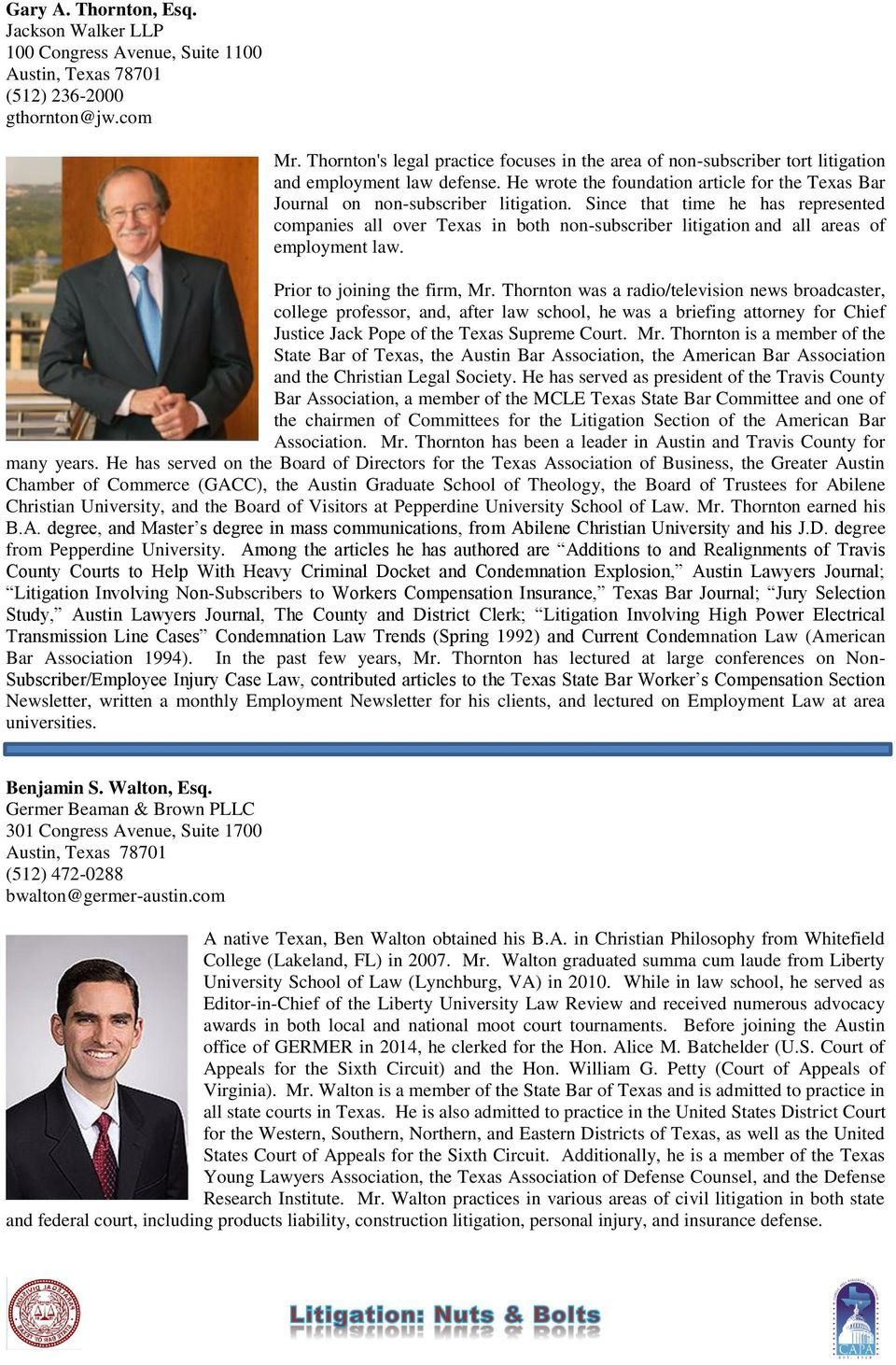 Since that time he has represented companies all over Texas in both non-subscriber litigation and all areas of employment law. Prior to joining the firm, Mr.