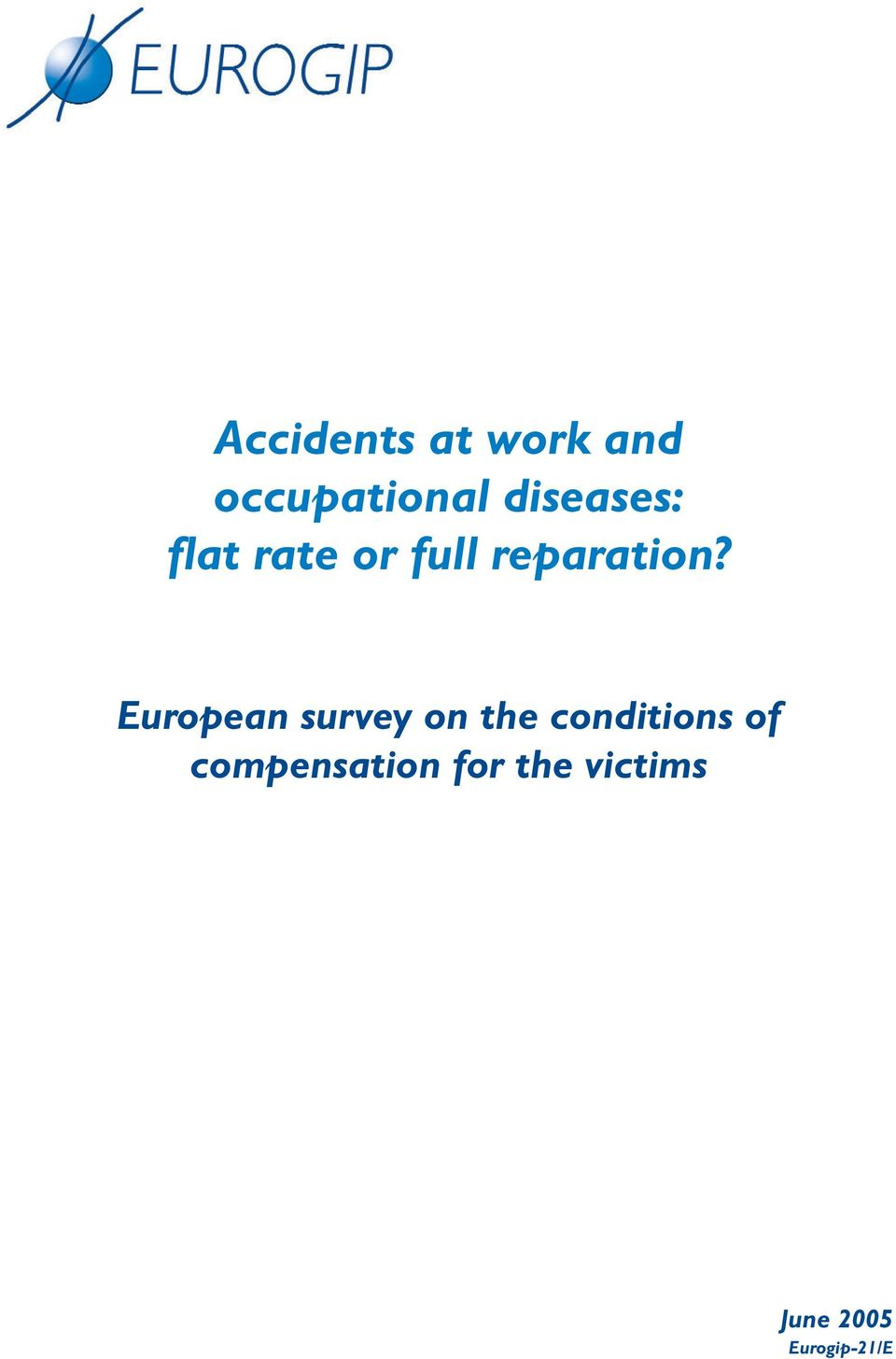 European survey on the conditions of