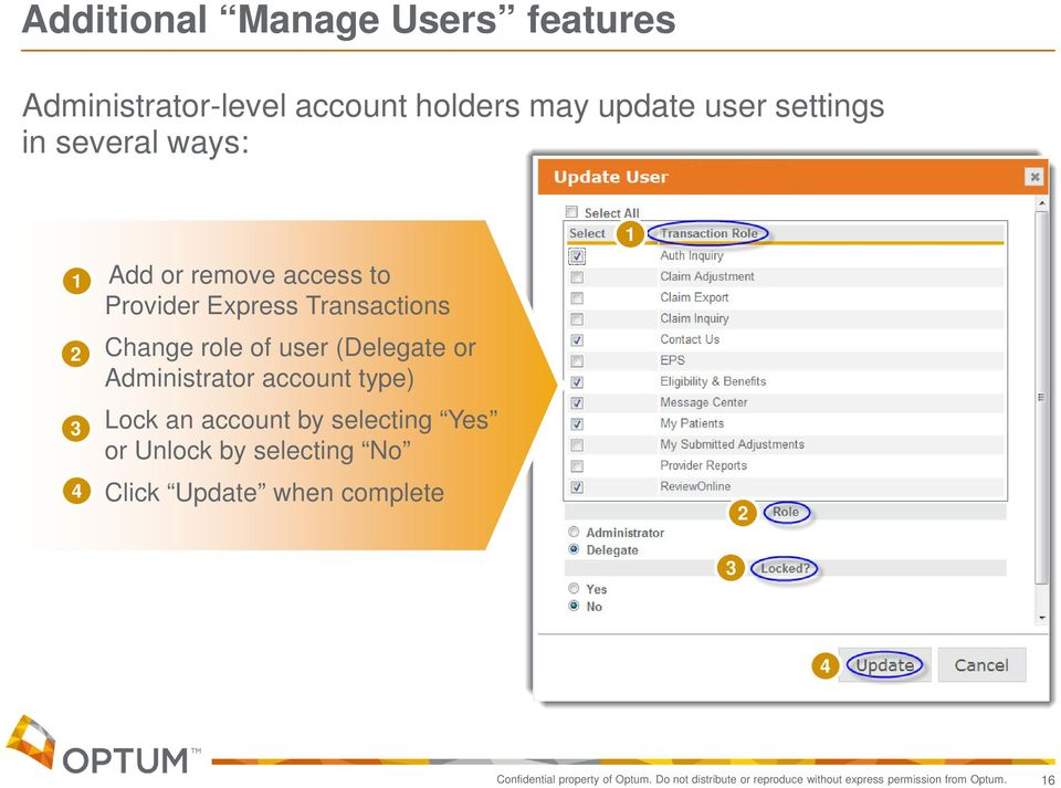 Administrator account type) 3 Lock an account by selecting Yes or Unlock by selecting No 4 Click Update