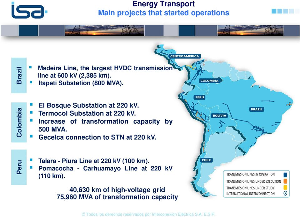 Increase of transformation capacity by 500 MVA. Gecelca connection to STN at 220 kv.