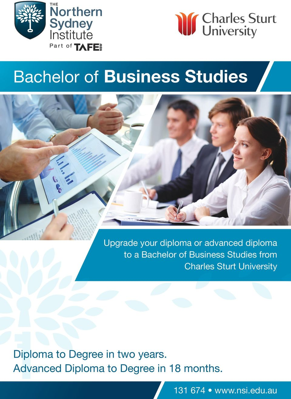 Charles Sturt University Diploma to Degree in two years.