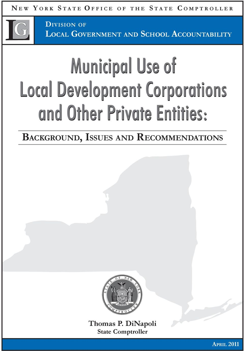 of Local Development Corporations and Other Private Entities: Background,
