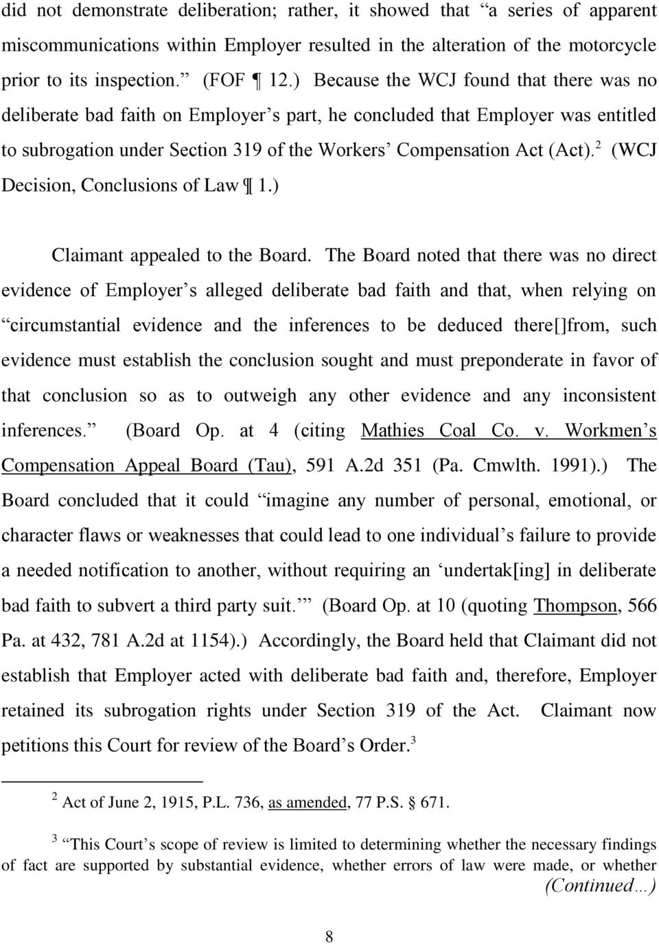 2 (WCJ Decision, Conclusions of Law 1.) Claimant appealed to the Board.