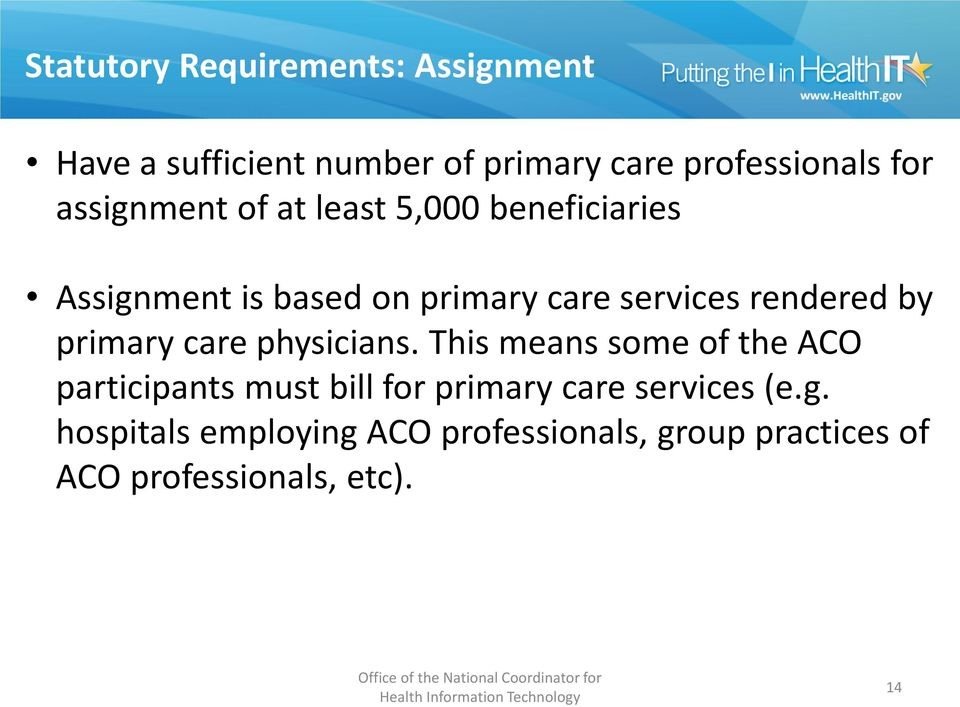 by primary care physicians.