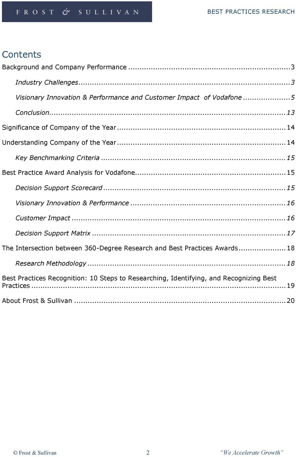 .. 15 Decision Support Scorecard... 15 Visionary Innovation & Performance... 16 Customer Impact... 16 Decision Support Matrix.