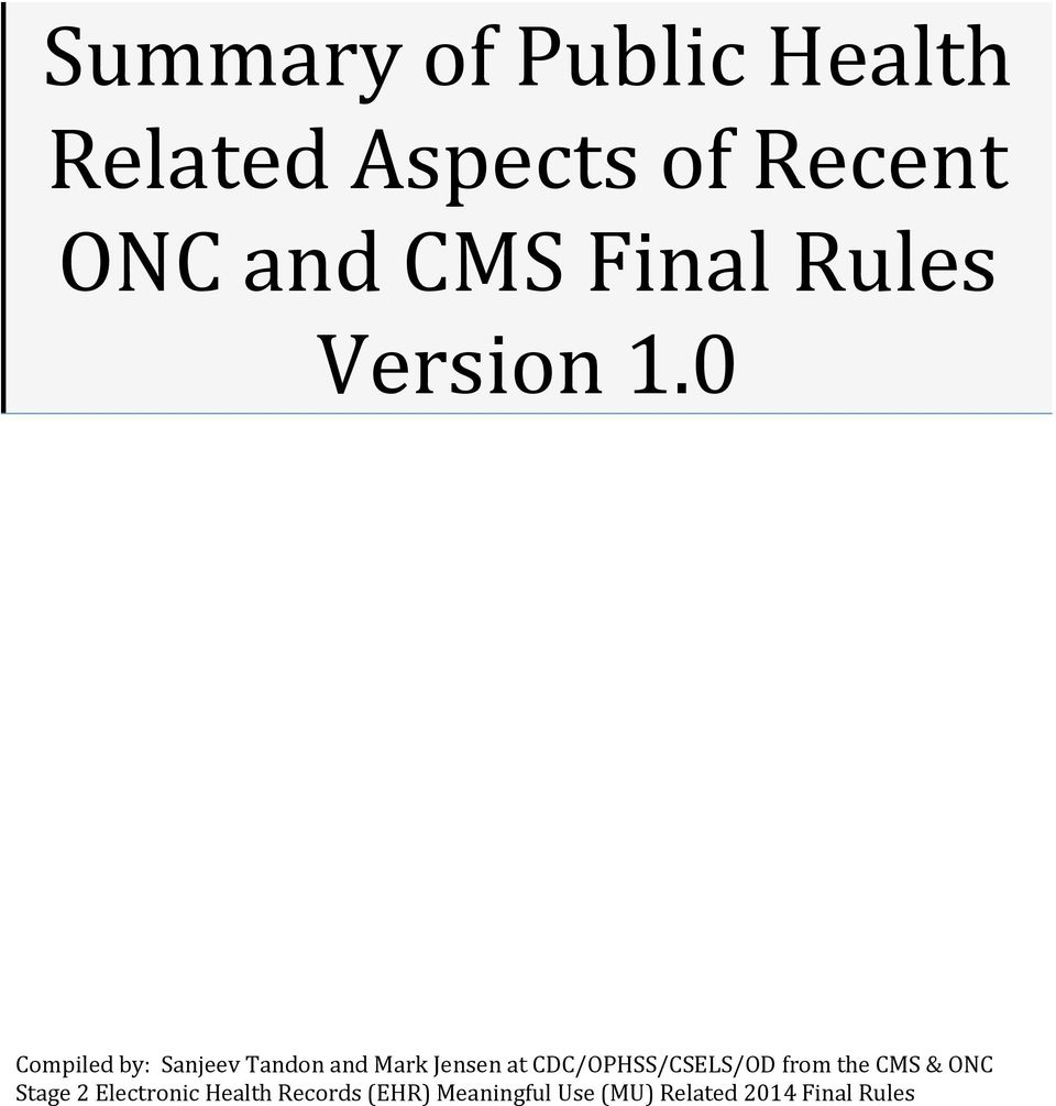 at CDC/OPHSS/CSELS/OD from the CMS & ONC Stage 2 Electronic