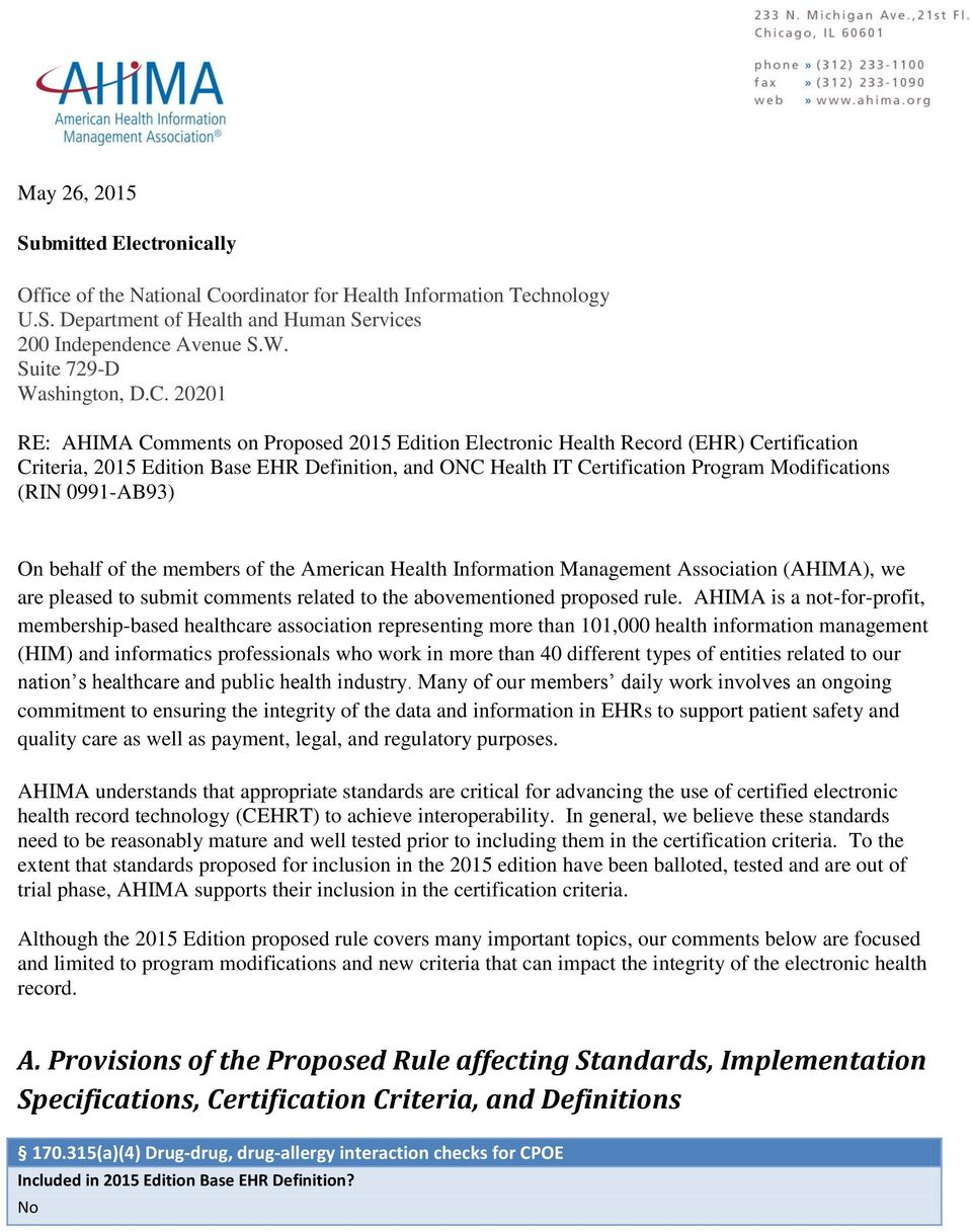 20201 RE: AHIMA Comments on Proposed 2015 Edition Electronic Health Record (EHR) Certification Criteria, 2015 Edition Base EHR Definition, and ONC Health IT Certification Program Modifications (RIN