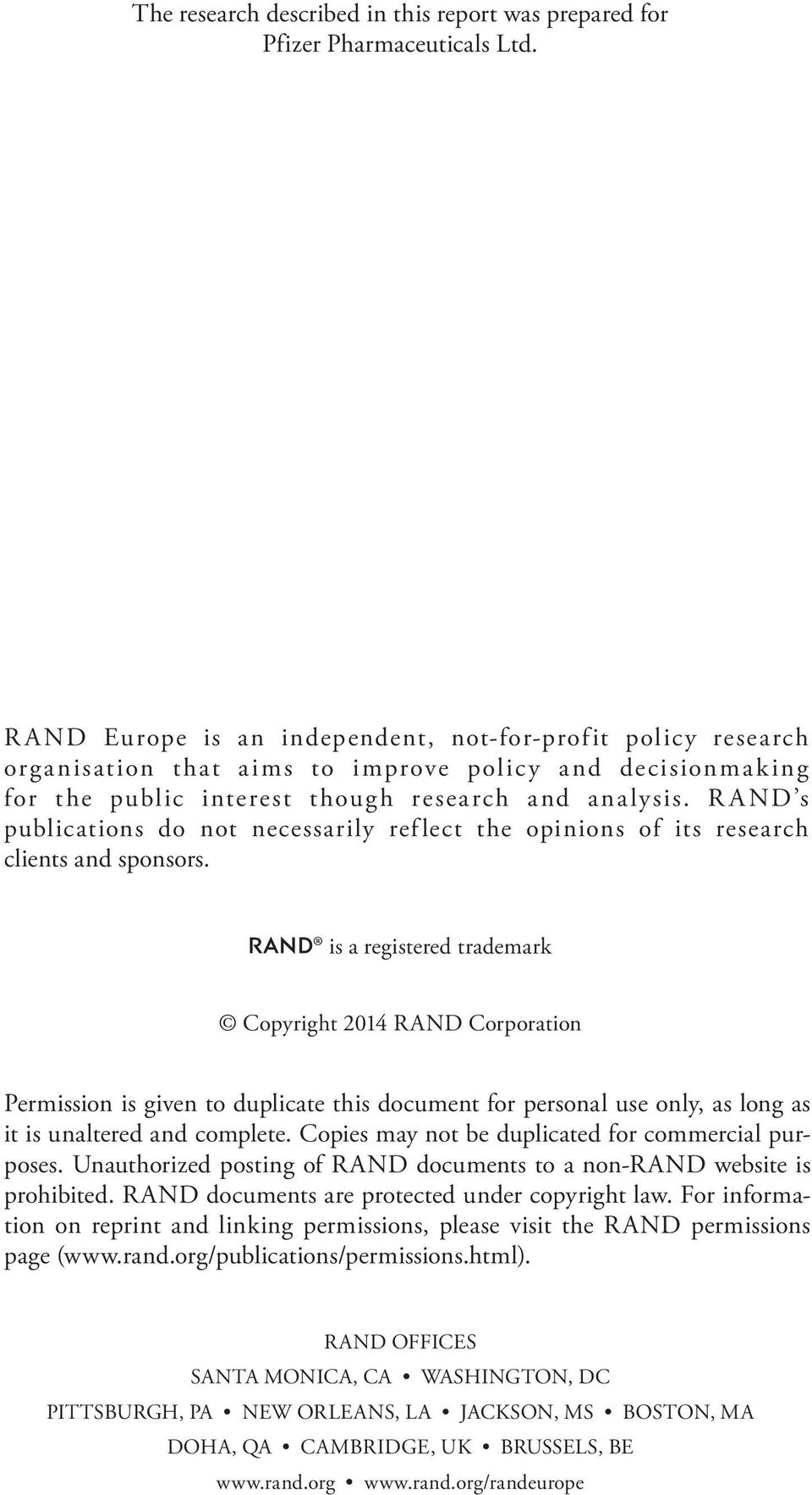 RAND s publications do not necessarily reflect the opinions of its research clients and sponsors.