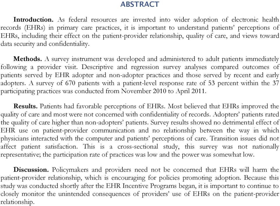 on the patient-provider relationship, quality of care, and views toward data security and confidentiality. Methods.