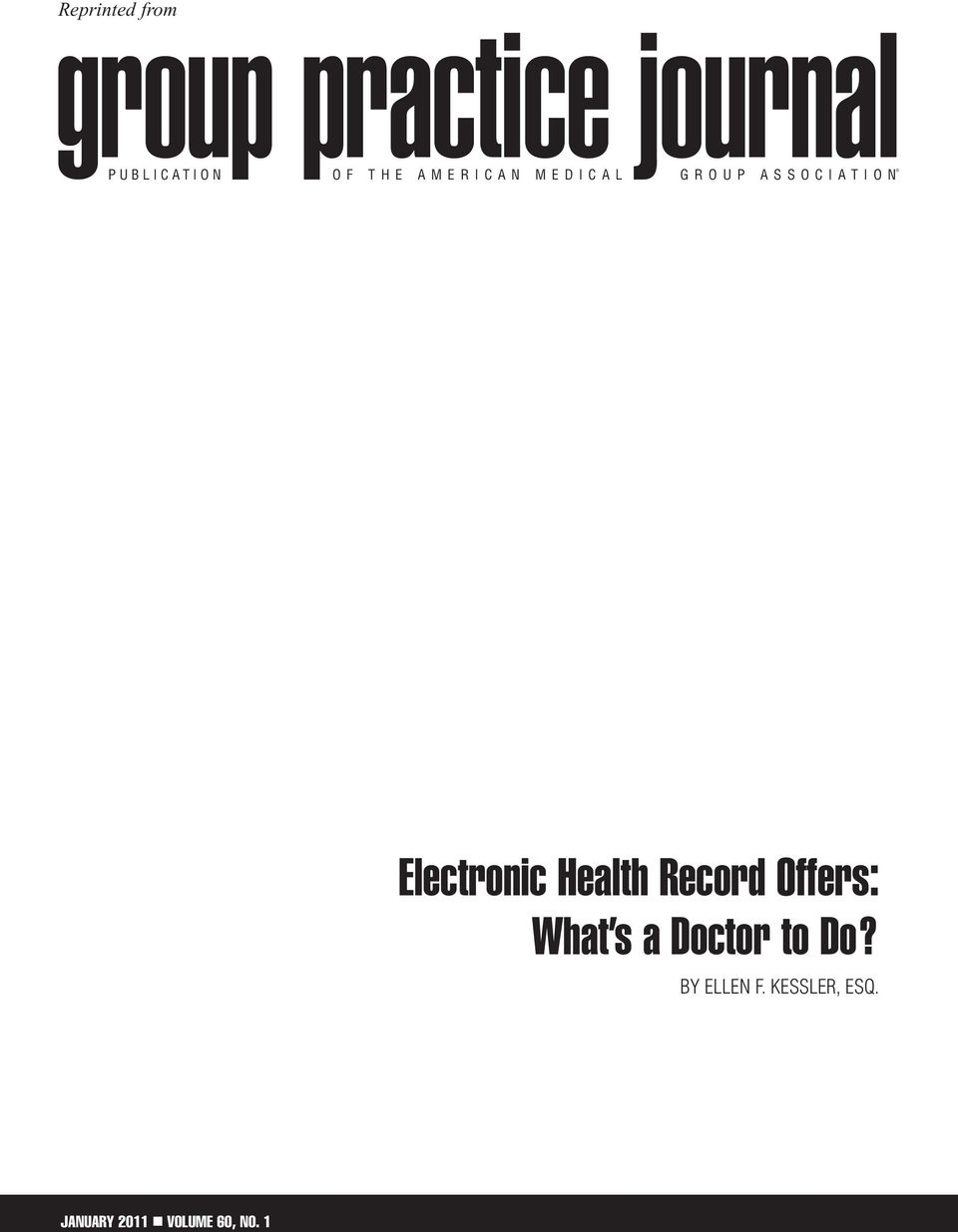 Reprinted from Electronic Health Record Offers: What s a