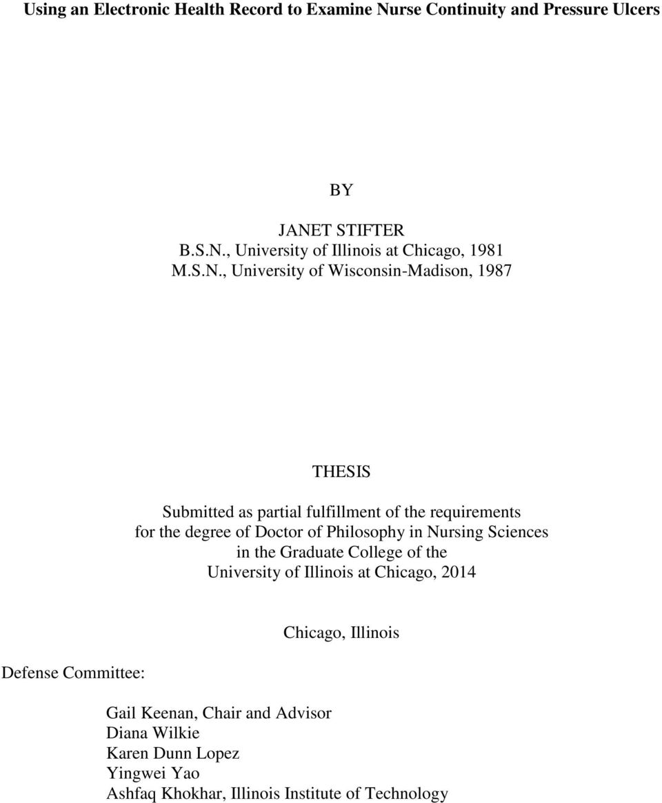 Philosophy in Nursing Sciences in the Graduate College of the University of Illinois at Chicago, 2014 Defense Committee: Chicago,