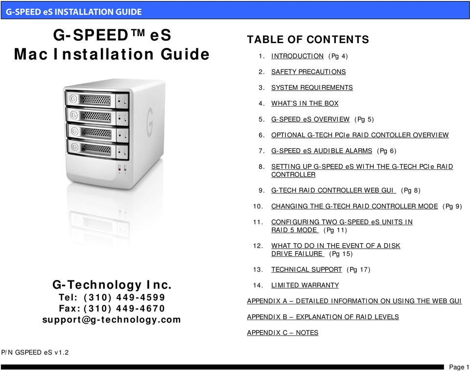 G-TECH RAID CONTROLLER WEB GUI (Pg 8) 10. CHANGING THE G-TECH RAID CONTROLLER MODE (Pg 9) 11. CONFIGURING TWO G-SPEED es UNITS IN RAID 5 MODE (Pg 11) 12.