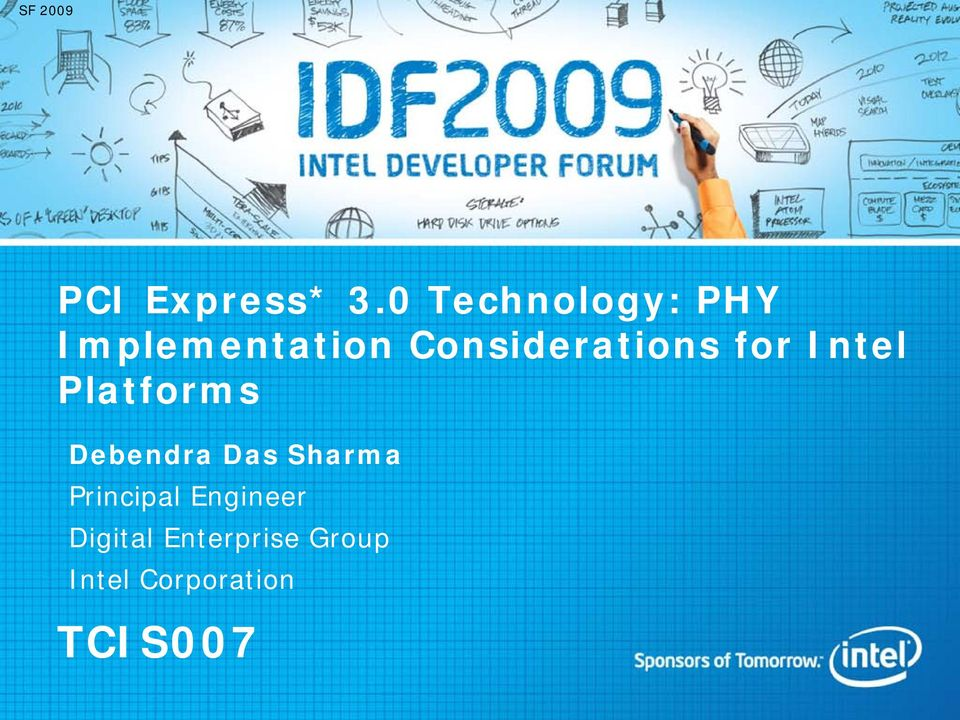 Considerations for Intel Platforms Debendra