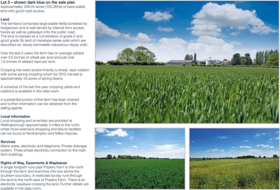 The land is classed as a combination of grade 2 and good grade 3b land of Hanslope series soils which are described as slowly permeable calcareous clayey soils.
