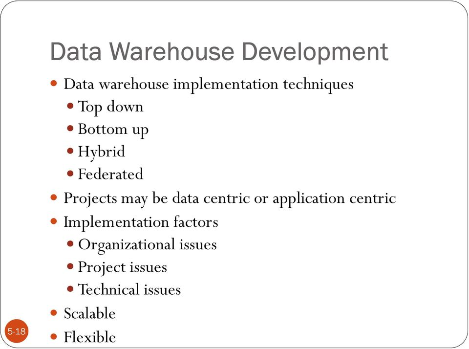 data centric or application centric Implementation factors