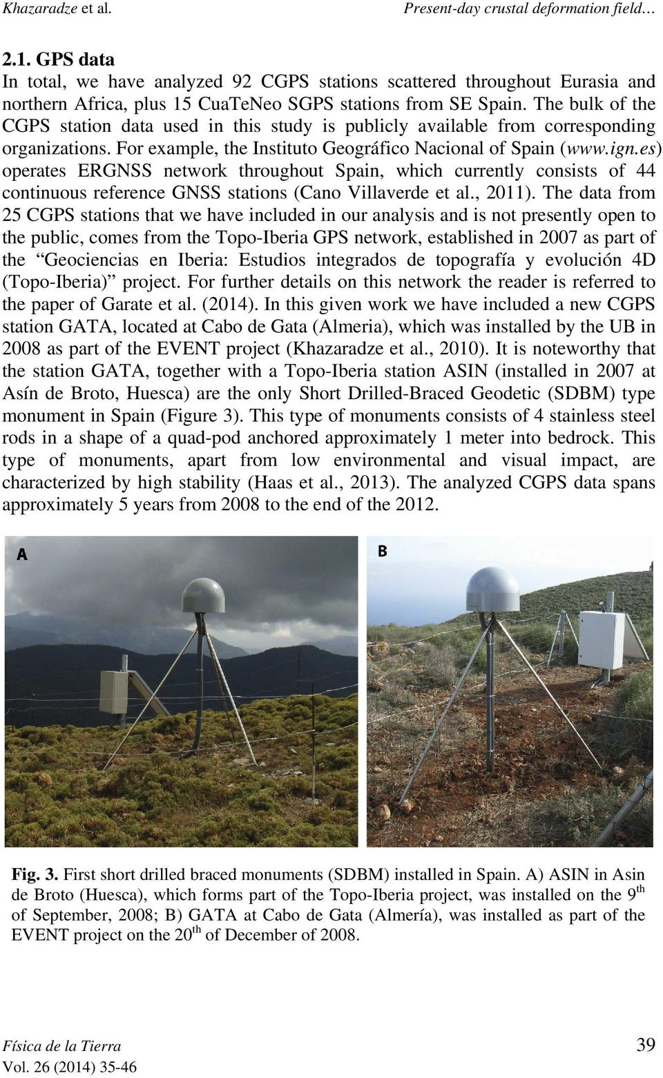 The geodetic network consists of 15 points, from which 11 were built using specifically designed concrete monuments with an embedded 5/8'' threads to ensure an easy cantering of the GPS antennas