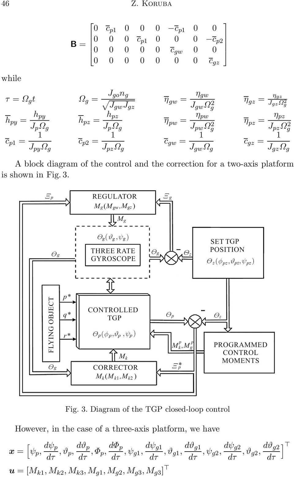 Ω g A block diagram of the control and the correction for a two-axis platform isshowninfig.3. Fig. 3.