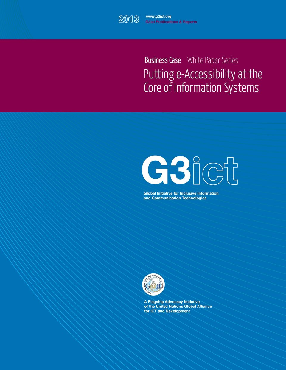 e-accessibility at the Core of Information Systems Global Initiative for