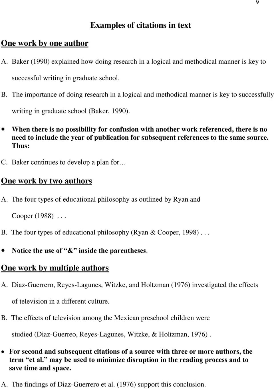 Baker continues to develop a plan for One work by two authors A. The four types of educational philosophy as outlined by Ryan and Cooper (1988)... B.