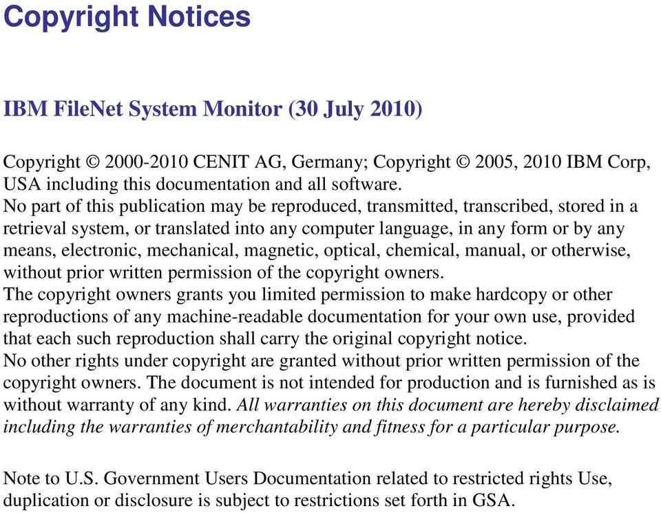 magnetic, optical, chemical, manual, or otherwise, without prior written permission of the copyright owners.