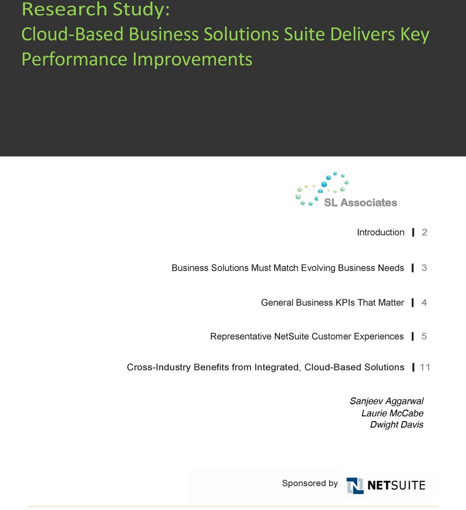 Business KPIs That Matter 4 Representative NetSuite Customer Experiences 5 Cross-Industry