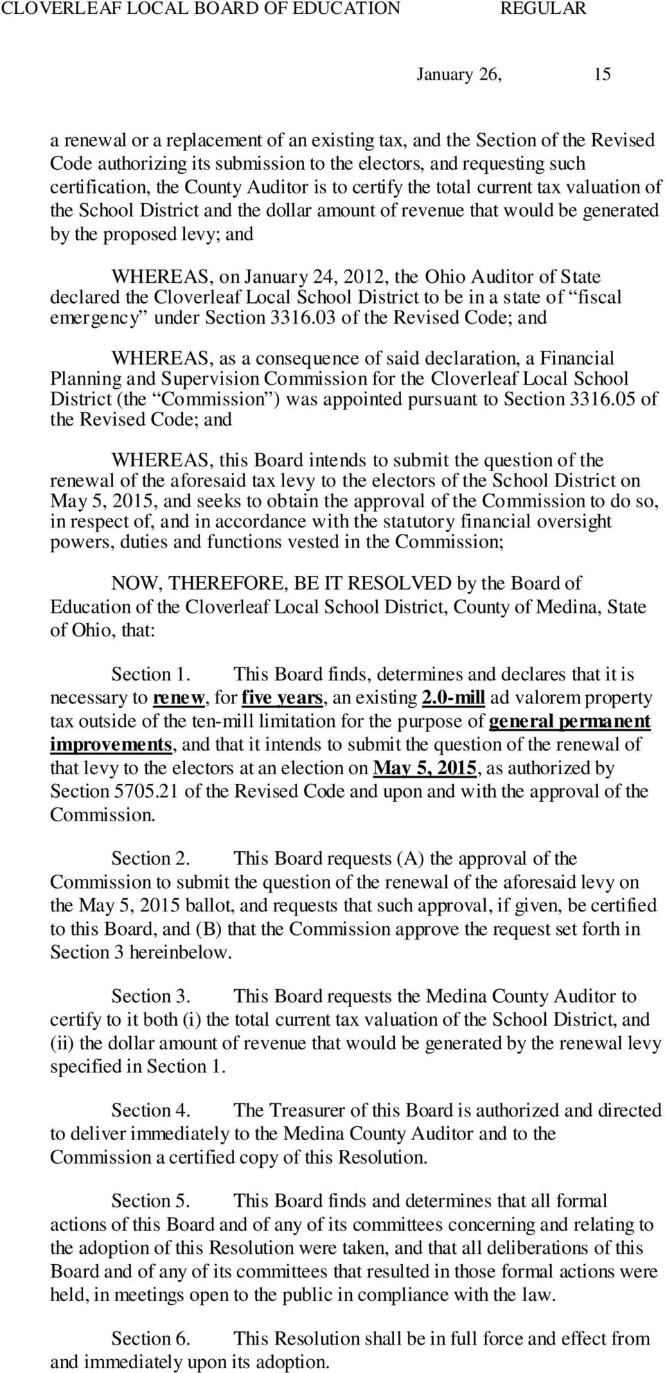 the Cloverleaf Local School District to be in a state of fiscal emergency under Section 3316.