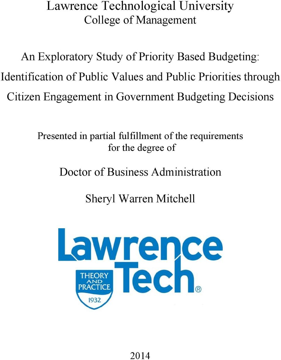 Engagement in Government Budgeting Decisions Presented in partial fulfillment of the