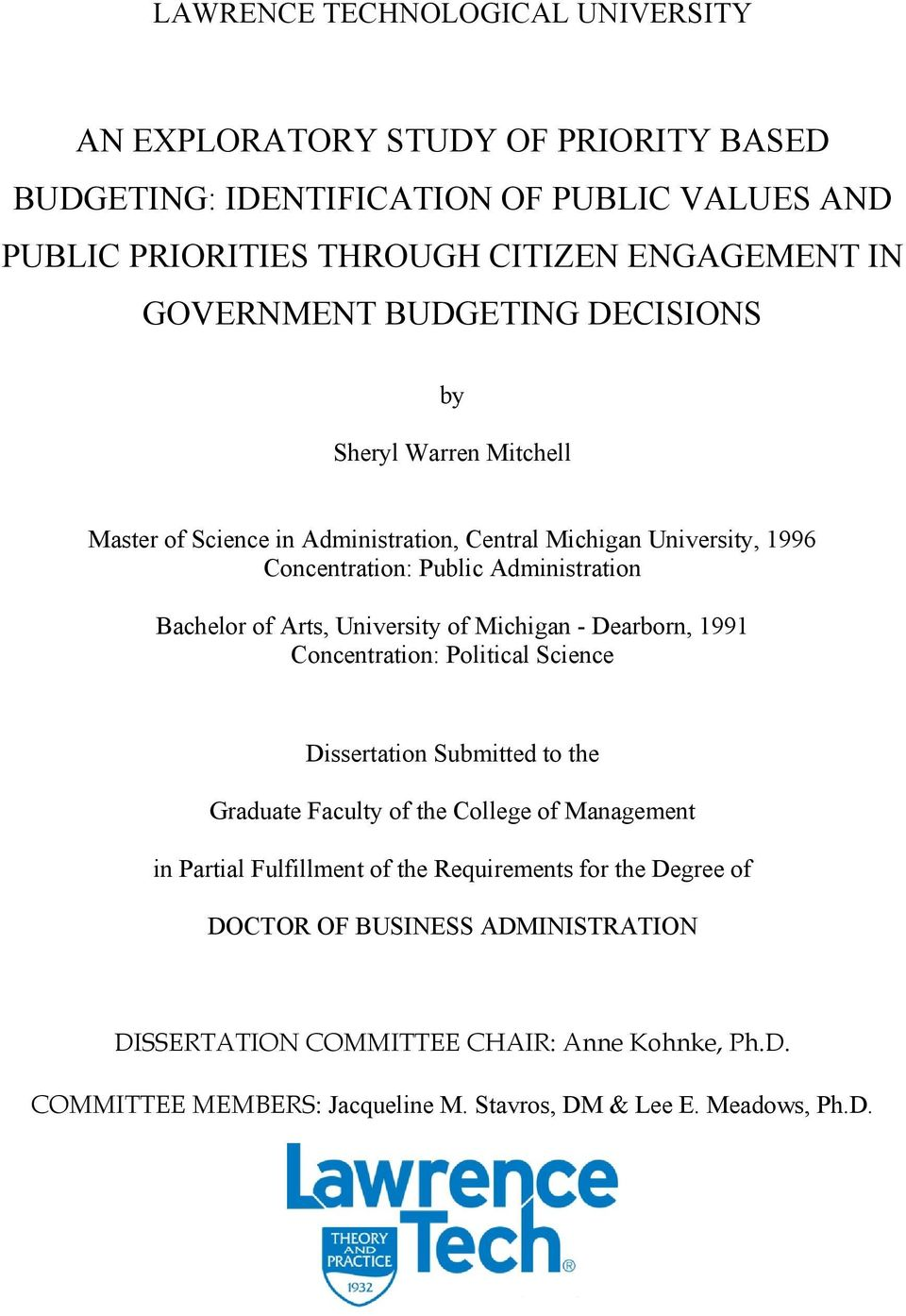 Arts, University of Michigan - Dearborn, 1991 Concentration: Political Science Dissertation Submitted to the Graduate Faculty of the College of Management in Partial Fulfillment