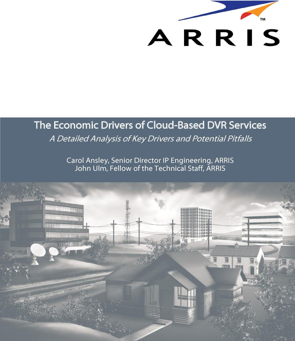 Series Introduction: Market Drivers and Tech Challenges Carol Ansley,