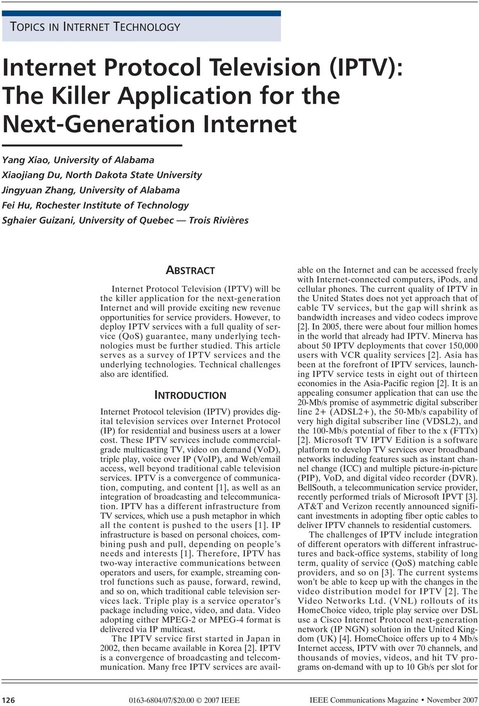 application for the next-generation Internet and will provide exciting new revenue opportunities for service providers.