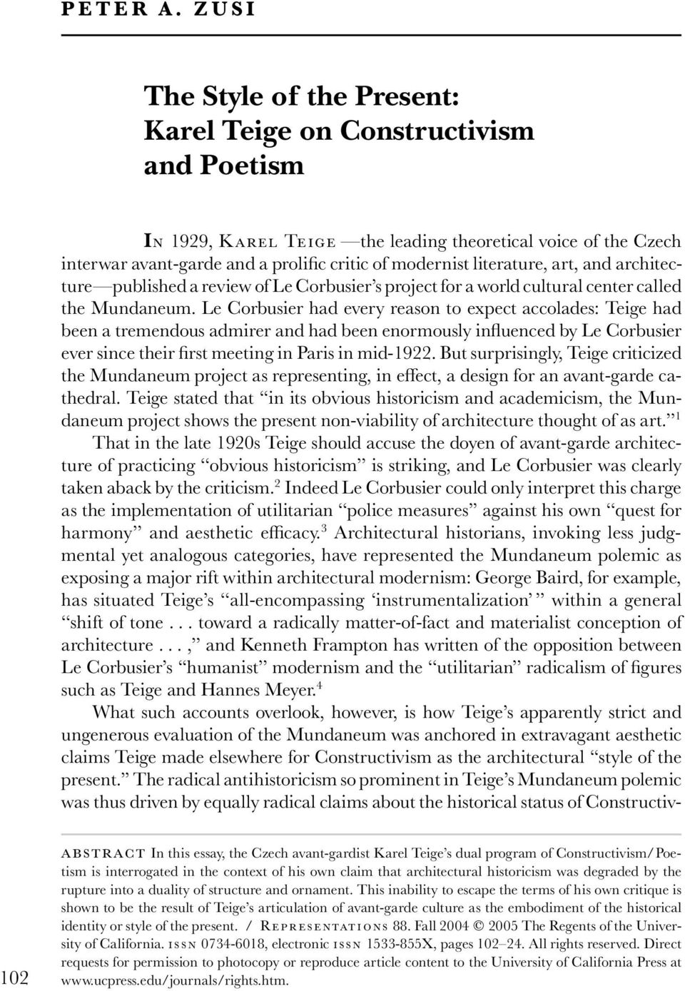 literature, art, and architecture published a review of Le Corbusier s project for a world cultural center called the Mundaneum.