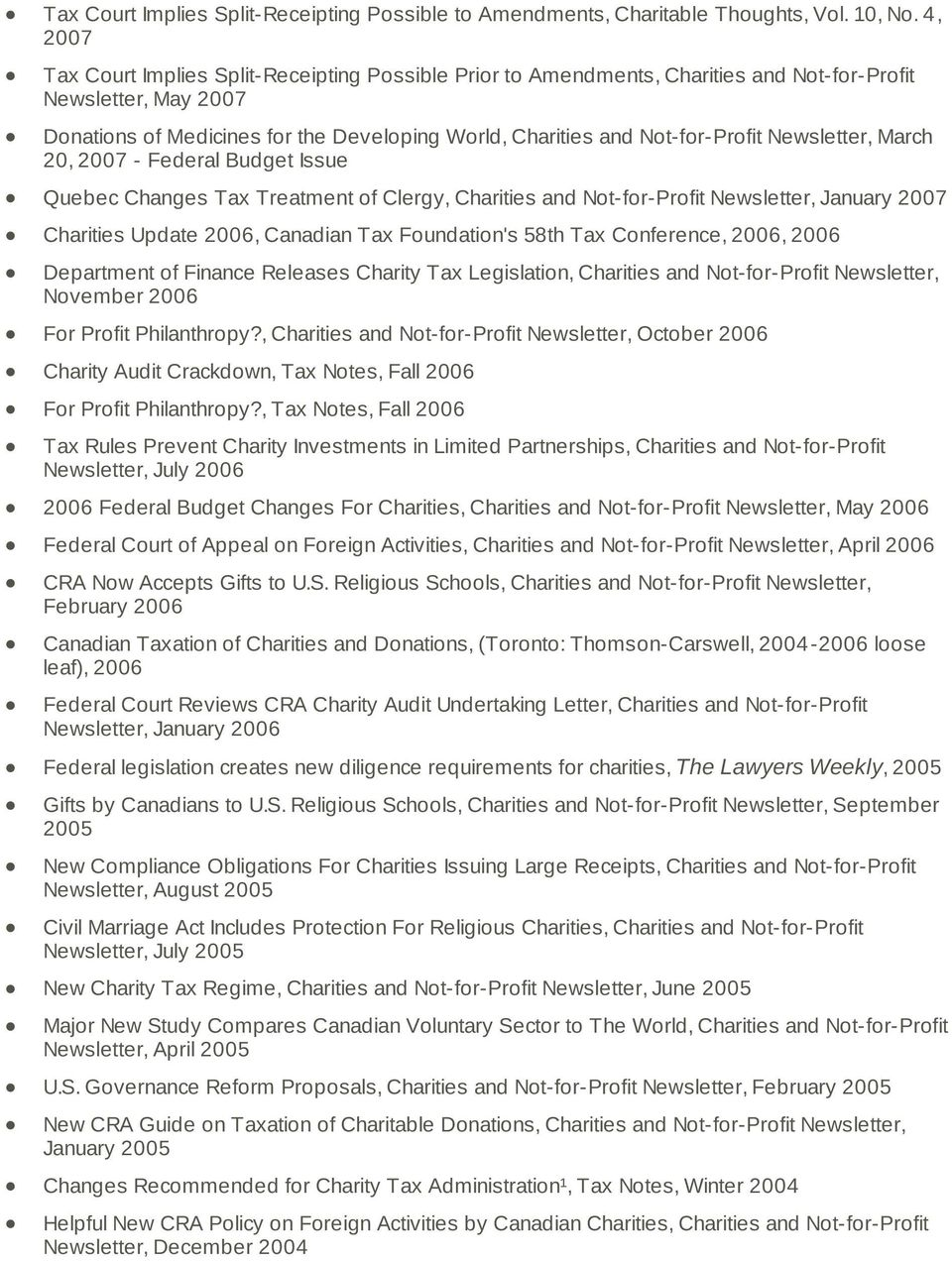 Not-for-Profit Newsletter, March 20, 2007 - Federal Budget Issue Quebec Changes Tax Treatment of Clergy, Charities and Not-for-Profit Newsletter, January 2007 Charities Update 2006, Canadian Tax