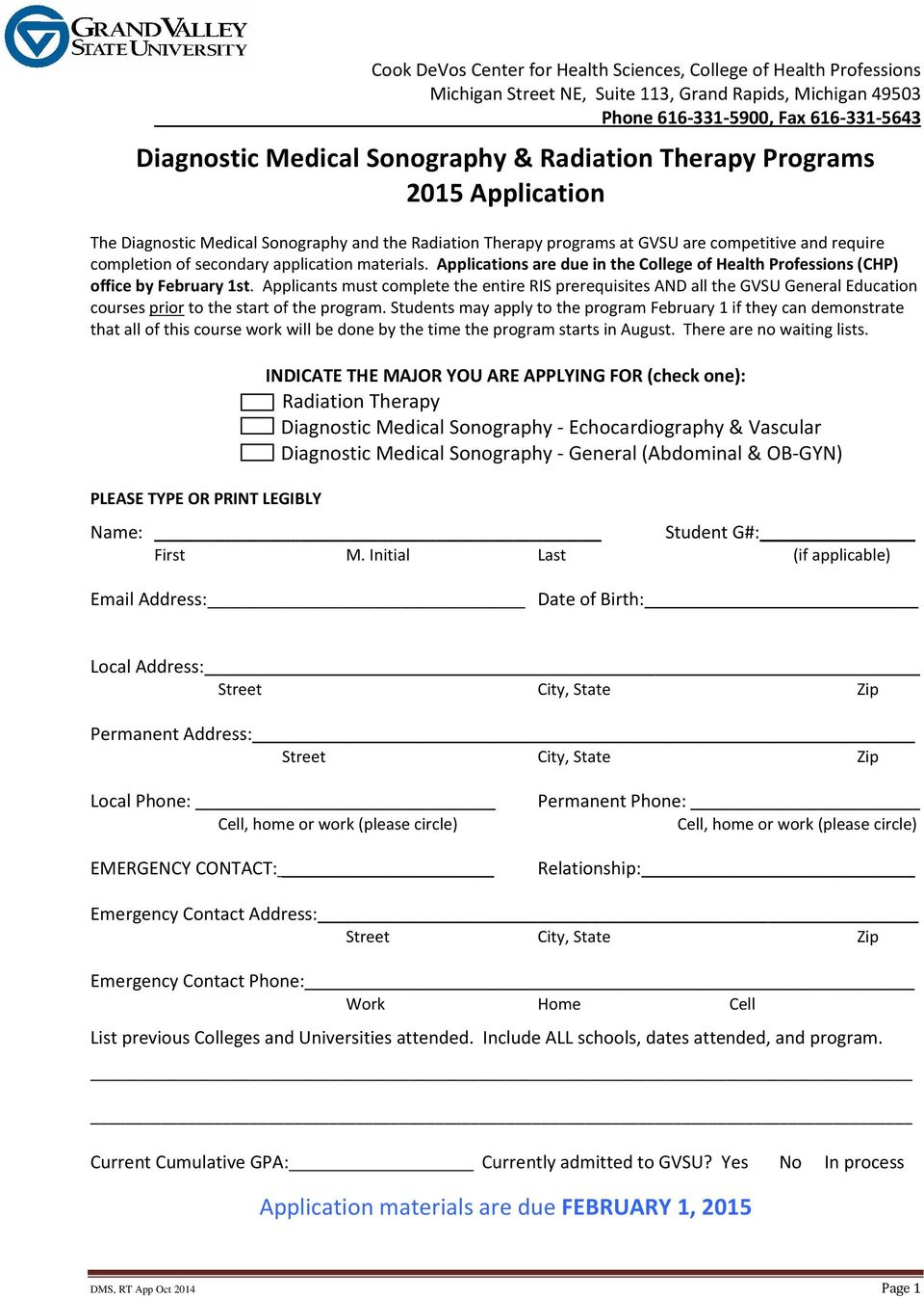 Applications are due in the College of Health Professions (CHP) office by February 1st.
