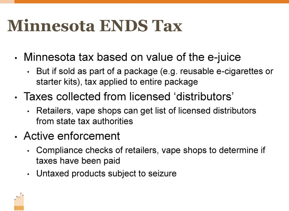 distributors Retailers, vape shops can get list of licensed distributors from state tax authorities Active